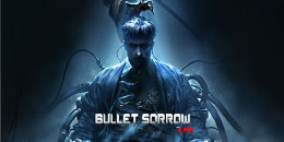 Bullet Sorrow<br> (Limited-Time Free)