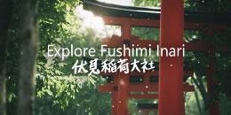 Explore Fushimi Inari