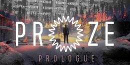 PROZE: Prologue