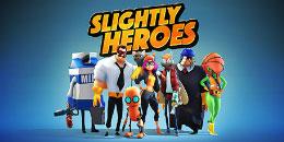 Slightly Heroes