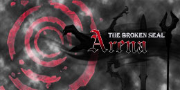 The Broken Seal: Arena